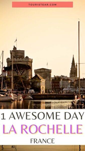 1-day itinerary La Rochelle, France
