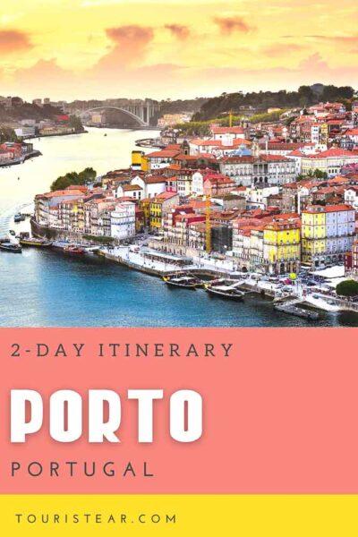 2-day itinerary Porto