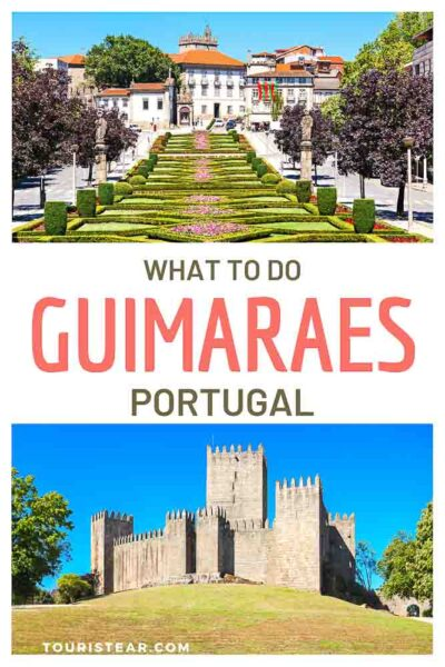 best things to do guimaraes portugal