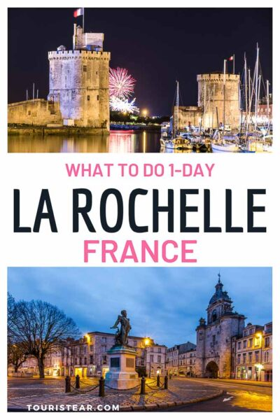 1 day at La Rochelle, best things to do