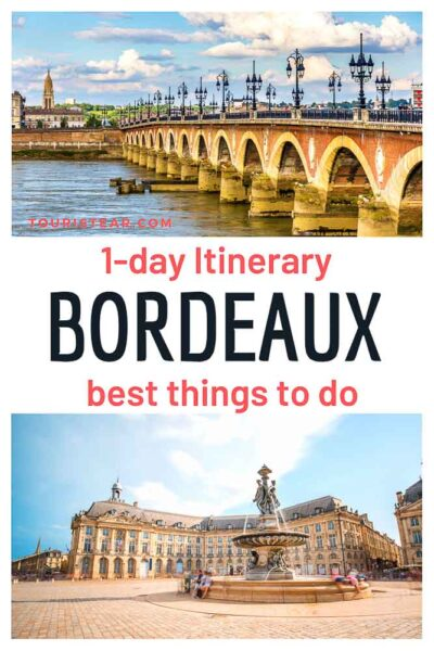 Bordeaux best things to do