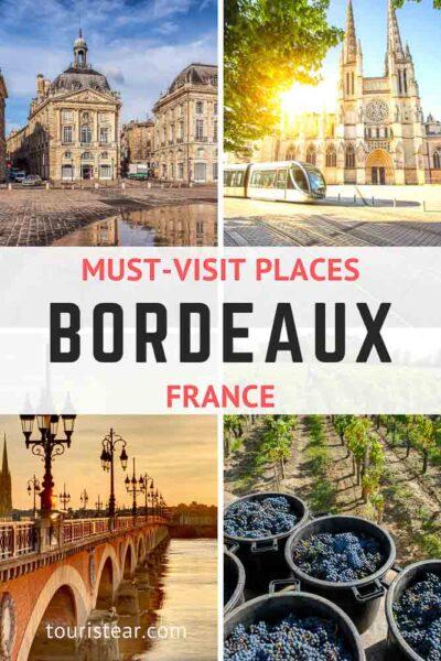 Must-visit places Bordeaux