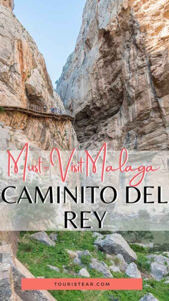 How to visit Caminito del Rey Malaga