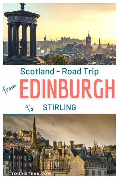 Scotland's Road Trip: Stretch from Edinburgh to Stirling