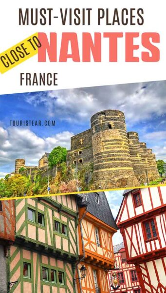 Must visit places close to nantes