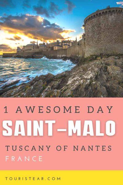 1 day itinerary Saint-Malo, France