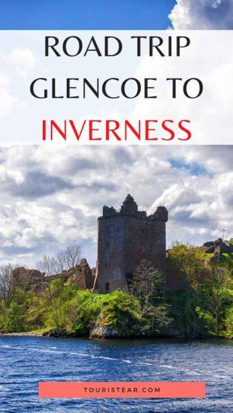 Scotland's Road Trip, Stretch from Glencoe to Inverness