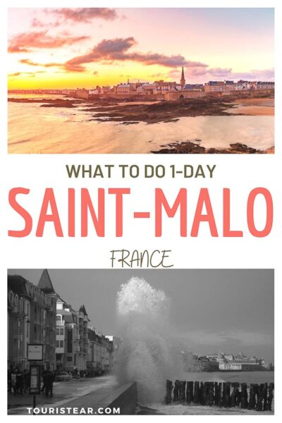 Best things to do in Saint-Malo, France