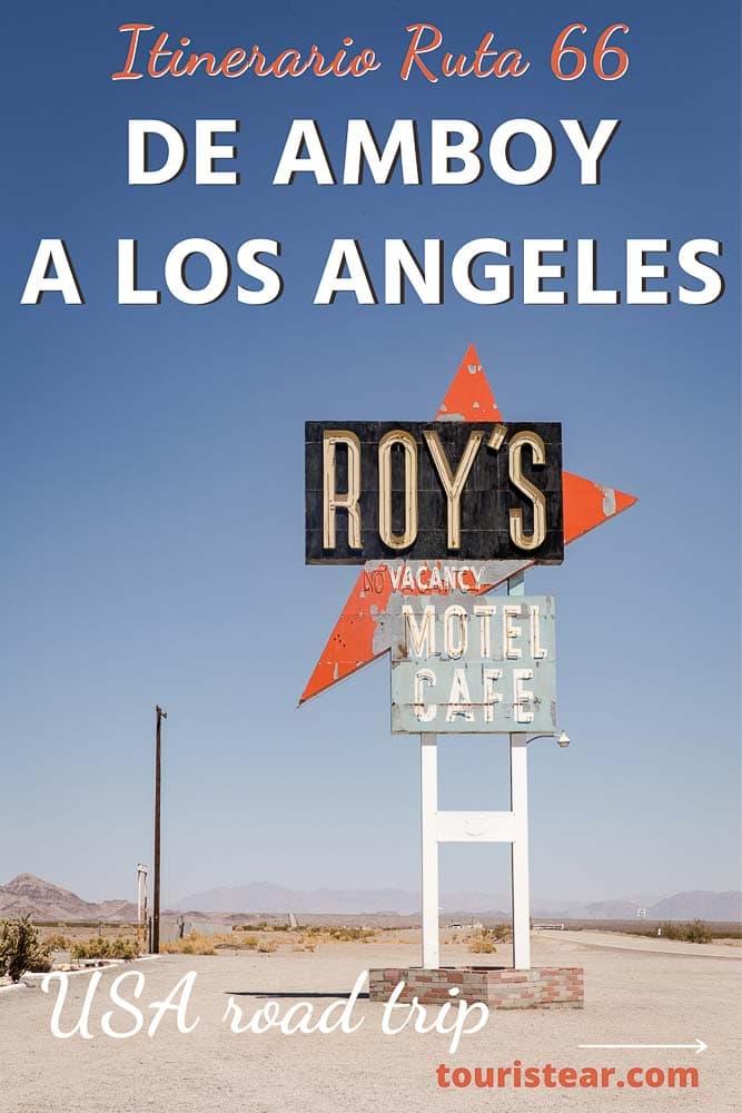 Ruta 66 itinerario de Los Angeles a Amboy California