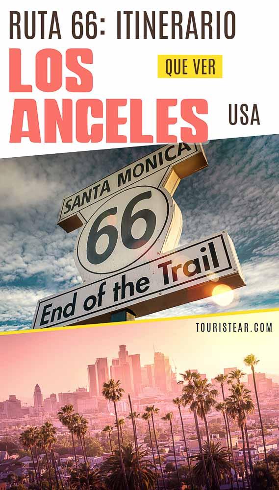 Qué ver en Los Angeles Ruta 66