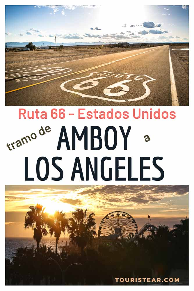 Ruta 66 tramo entre Amboy y Los Angeles California