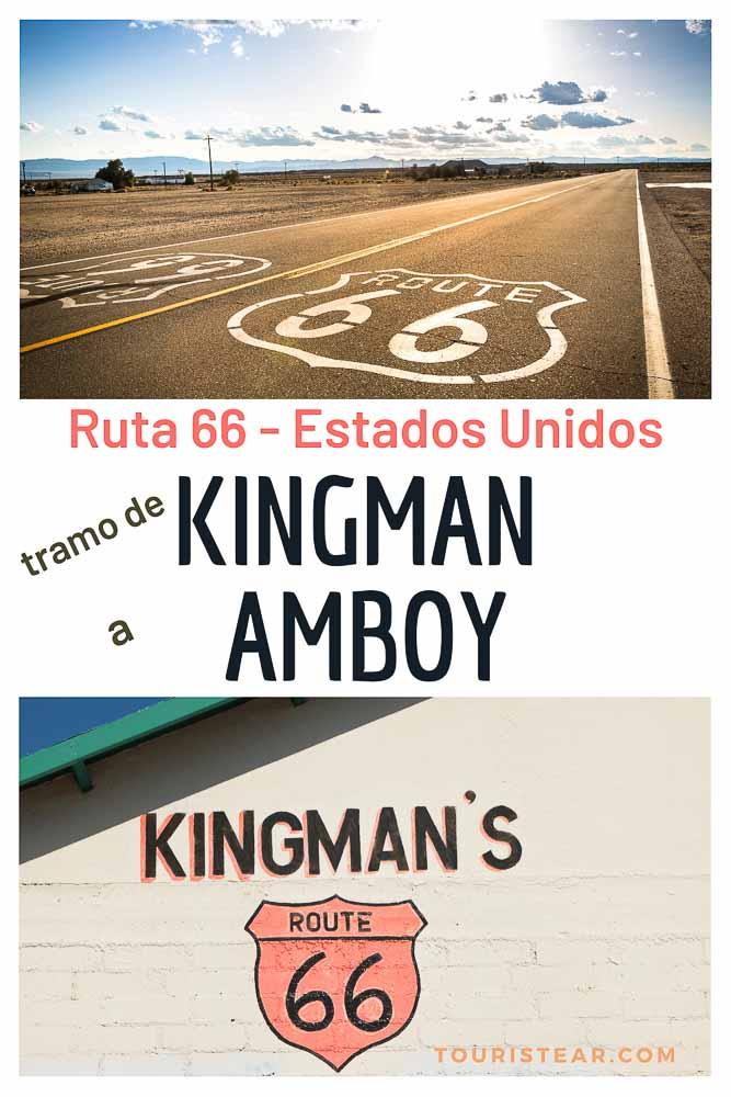 Ruta 66 itinerario Kingman Amboy