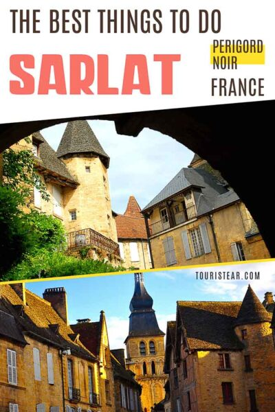Best things to do in Sarlat France