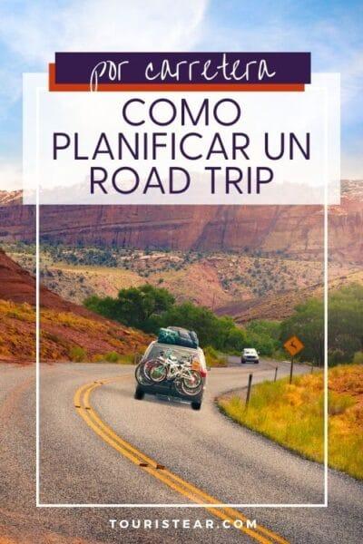 Como planificar un viaje por carretera por tu cuenta