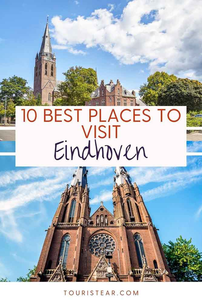 10 Best Places to Visit in Eindhoven, Holland's Design Capital