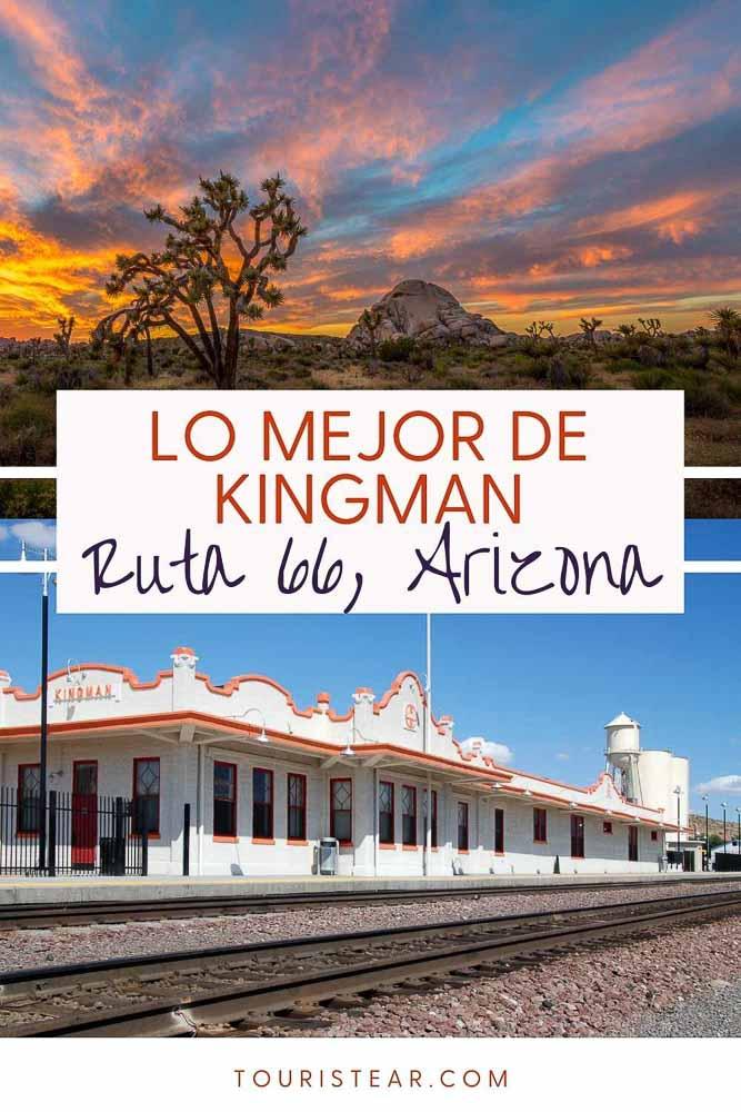 Qué ver en Kingman, Arizona: Ruta 66 y más