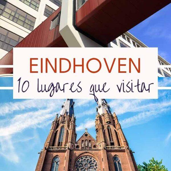 que ver en Eindhoven